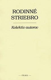 Rodinné striebro (F. R. & G., 2006)
